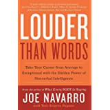 Louder Than Words: Take Your Career from Average to Exceptional with the Hidden Power of Nonverbal Intelligence