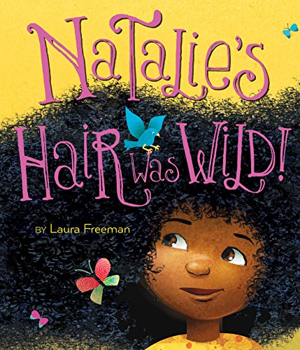 Natalie's Hair Was Wild! (English Edition) (Hair Pick-comb)