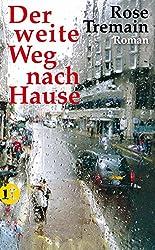 Der weite Weg nach Hause: Roman (insel taschenbuch)