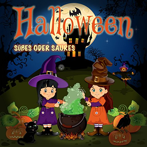 Süßes oder Saures (Halloween-Lied) (Radio-Version) (Süßes Oder Saures)