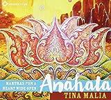 Songtexte von Tina Malia - Anahata: Mantras for a Heart Wide Open