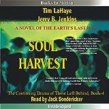 Soul Harvest: Left Behind Series, Book 4