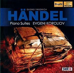 Haendel : Suites Pour Piano