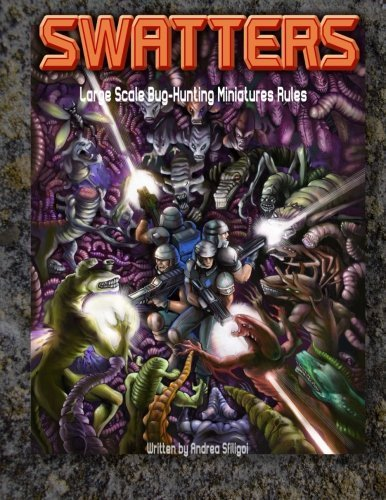 Swatters Large-Scale Bug-Hunting Miniatures Rules by Andrea Sfiligoi (2013-06-26)