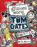 #2: Tom Gates Book #1: The Brilliant World of Tom Gates