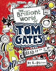 Tom Gates Book #1: The Brilliant World of Tom Gates