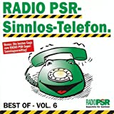 Radio PSR-Sinnlos-Telefon - Best Of - Vol.6