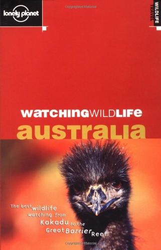 Australia (Lonely Planet Watching Wildlife) por Rebecca Jane Bennett