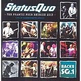 Status Quo - Back2SQ1/The Frantic Four Reunion 2013