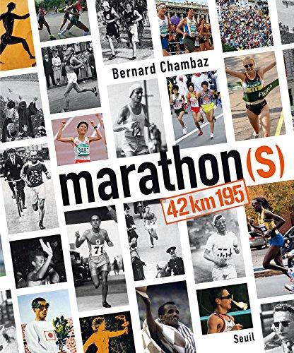 Marathon(s) 42km195 par Bernard Chambaz