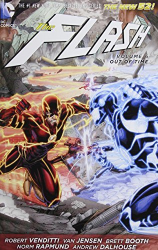 The Flash Vol. 6: Out of Time (The New 52) by Robert Venditti (2015-06-23)