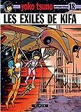 "Afficher ""Yoko Tsuno électronicienne n° 18<br /> Les exilés de Kifa"""