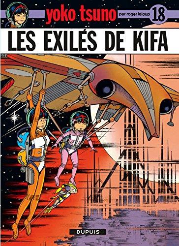 Yoko Tsuno, tome 18 : Les exilés de Kifa