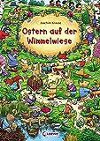 Ostern auf der Wimmelwiese: Wimmelbuch ab 2 Jahre