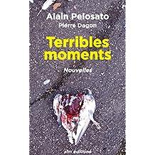 Terribles moments