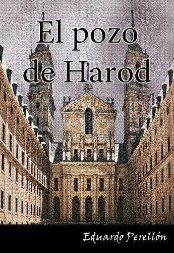 EL POZO DE HAROD. Los tentáculos del Santo Oficio perduran. por Eduardo Perellón