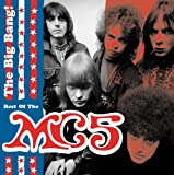 Songtexte von MC5 - The Big Bang: The Best of the MC5