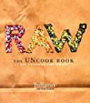 Raw: The Uncook Book: New Vegetarian...