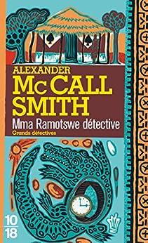 Mma Ramotswe détective par [SMITH, Alexander MCCALL]