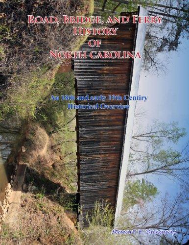 Road, Bridge and Ferry History in North Carolina