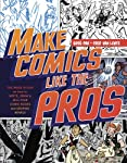 Make Comics Like the Pros: The...