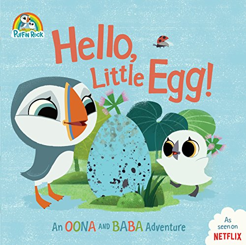 Hello, Little Egg!: An Oona and Baba Adventure (Puffin Rock) por Penguin Young Readers Licenses