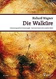 Die Walküre: Der Ring des Nibelungen. WWV 86 B. Klavierauszug. (Wagner Urtext-Klavierauszüge) -