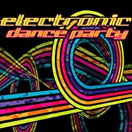 Electronic Dance Party – Chillout Music, Electronic Vibes, Lounge, Ambient, Trance