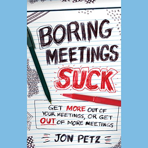 Boring Meetings Suck  Audiolibri