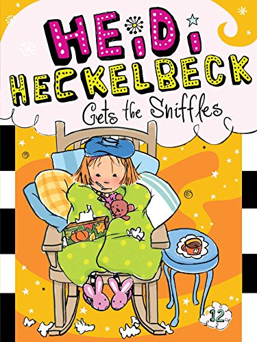 Heidi Heckelbeck Gets the Sniffles (English Edition)