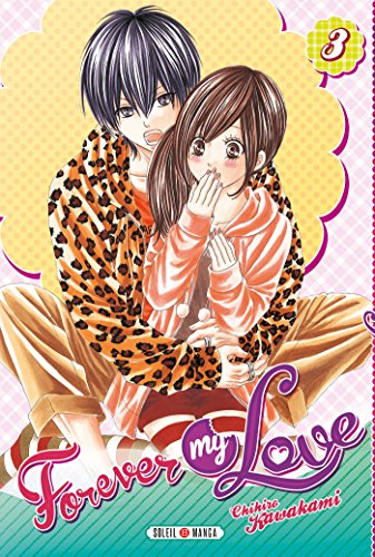 Forever my Love Edition simple Tome 3