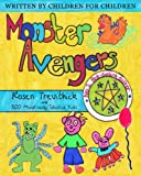 Monster Avengers by Rosen Trevithick, 300 Children