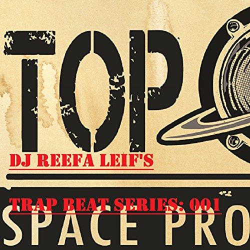DJ Reefa Leif's Trap Series: 001 (001 Serie)