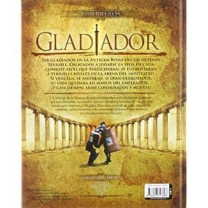 Gladiador. Guerreros