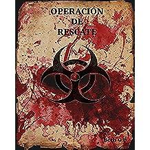 OPERACIÓN DE RESCATE (Equipo Delta nº 1)