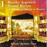 Martha Argerich - Daniel Rivera, en el Teatro El Círculo de Rosario, Vol. 1