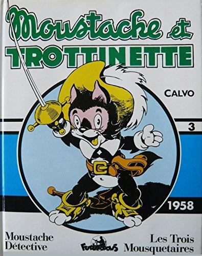 Moustache et Trottinette, integrale n° 3
