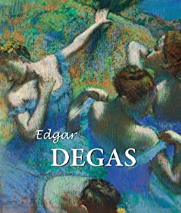 Edgar Degas di [Brodskaya, Nathalia, Degas, Edgar]