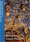 Explore Hampton Court Palace: Souvenir Guidebook