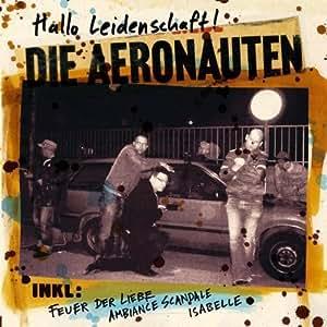 Die Aeronauten - Hallo Liebe