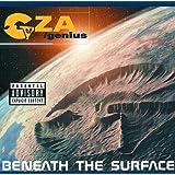 Beneath The Surface (Explicit Version)
