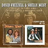 Carryin' On The Family Names / The David Frizzell & Shelly West Album