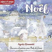 Noël : Chansons et poèmes pour Noël et l'hiver