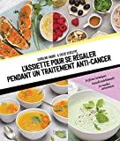Telecharger Livres L assiette pour se regaler pendant un traitement anti cancer (PDF,EPUB,MOBI) gratuits en Francaise