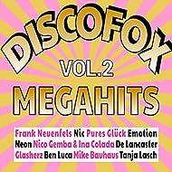 Discofox Megahits, Vol. 2 [Explicit]