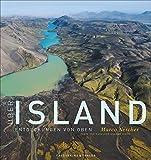 Über Island: Entdeckungen von oben - Haraldur U. Diego