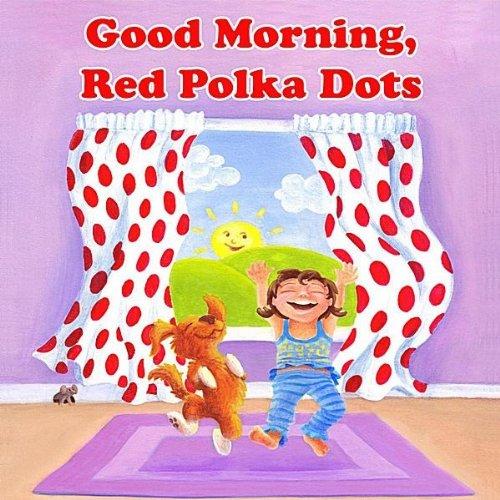 Good Morning, Red Polka Dots (Dot Penny)