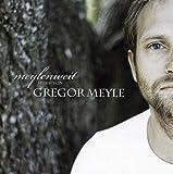 Songtexte von Gregor Meyle - Meylenweit