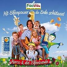 Mit Elfenpower die Erde schützen! 6 Kinderlieder und 6 Hörgeschichten (Limited Edition)
