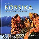 Korsika - Unterwegs auf der Insel der Schönheit: Ein hochwertiger Fotoband mit über 165 Bildern auf 144 Seiten im quadratischen Großformat - STÜRTZ Verlag (Panorama) -